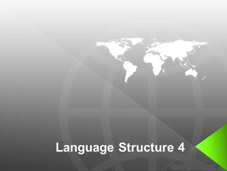 Language Structure 4. 1.I can't stand _________ all the time. a) to complain b) compalining c) her complaining.