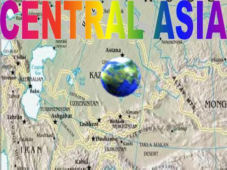 CENTRAL ASIA.