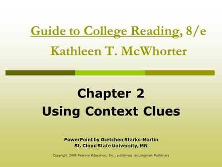 Guide to College Reading, 8/e Kathleen T. McWhorter