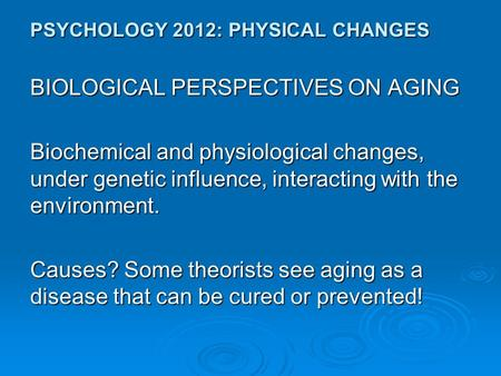 Modern Biological Theories of Aging