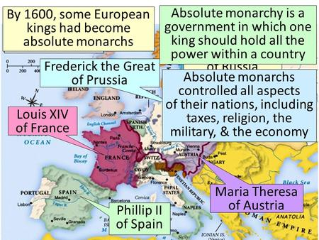 By 1600, some European kings had become absolute monarchs