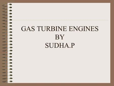 GAS TURBINE ENGINES BY SUDHA.P