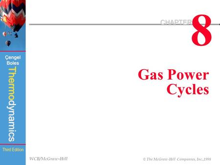 8 CHAPTER Gas Power Cycles.