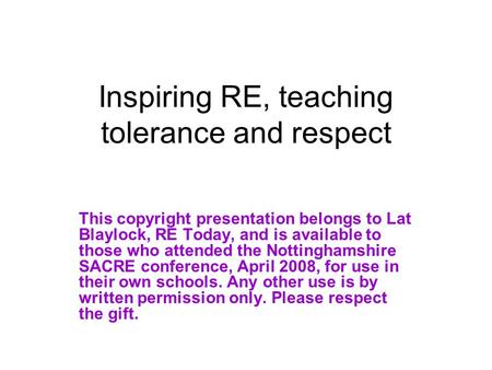 Inspiring RE, teaching tolerance and respect