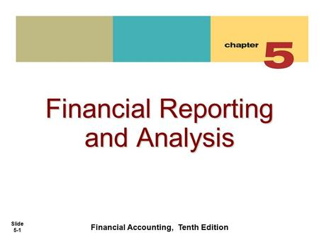 Financial Accounting, Tenth Edition