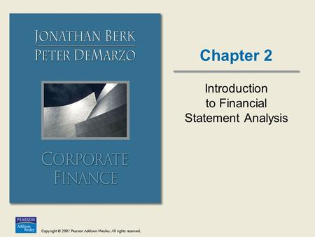 Chapter 2 Introduction to Financial Statement Analysis.