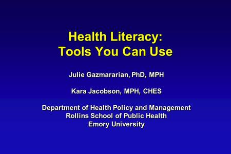 Health Literacy: Tools You Can Use