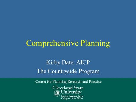 Comprehensive Planning Kirby Date, AICP The Countryside Program.