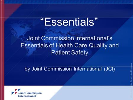 by Joint Commission International (JCI)