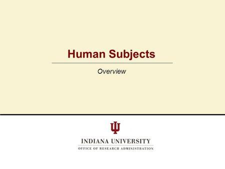 Human Subjects Overview.