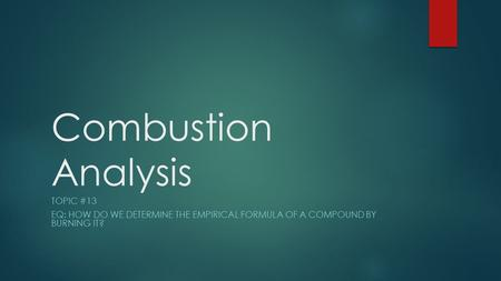 Combustion Analysis Topic #13