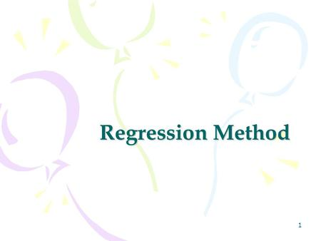 Regression Method.