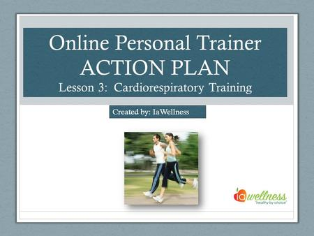 Online Personal Trainer ACTION PLAN