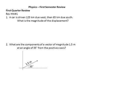 Physics – First Semester Review