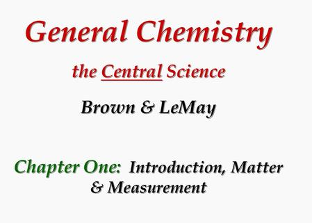 General Chemistry the Central Science