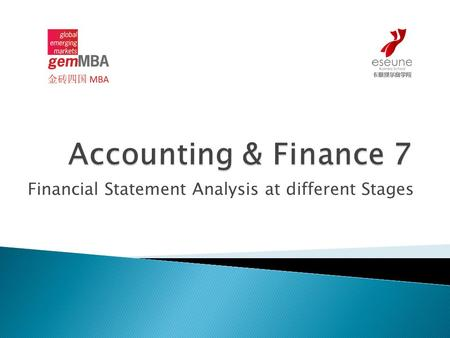Financial Statement Analysis at different Stages.
