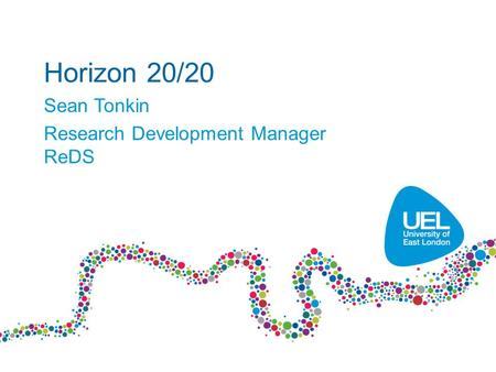 Horizon 20/20 Sean Tonkin Research Development Manager ReDS.