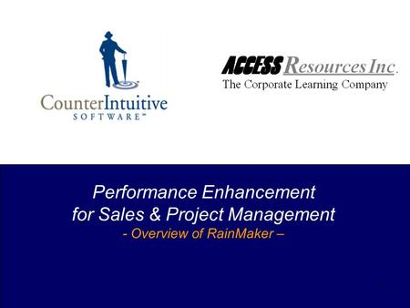 1 Performance Enhancement for Sales & Project Management - Overview of RainMaker –