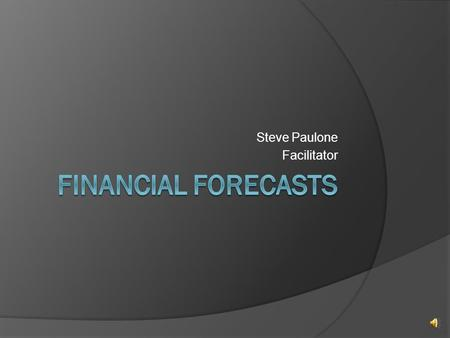 Steve Paulone Facilitator Financial Management Decisions The financial manager is concerned with three primary categories of financial decisions:  1.Capital.