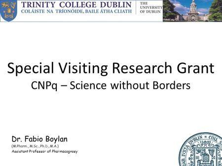 Special Visiting Research Grant CNPq – Science without Borders