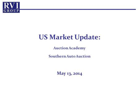 US Market Update: Auction Academy Southern Auto Auction May 13, 2014.