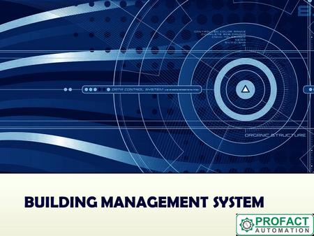 BUILDING MANAGEMENT SYSTEM. We provide complete automation of the air-conditioning and ventilation systems including supply, erection and commissioning,