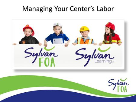 Managing Your Center's Labor. Table of Contents 1.Teacher Pay & Instructor Growth PlanJim Fee 2.System-Wide Metrics/TargetsDave Rosenbaum 3.Table Ratio.