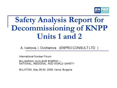 Safety Analysis Report for Decommissioning of KNPP Units 1 and 2 A
