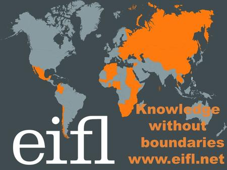 Knowledge without boundaries www.eifl.net. Everything counts: impact stories leading to success Ramune Petuchovaite Ugne Lipeikaite EIFL-PLIP.