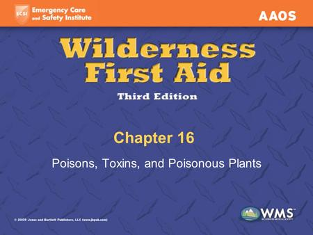 Chapter 16 Poisons, Toxins, and Poisonous Plants.
