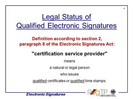 certification service provider Electronic Signatures