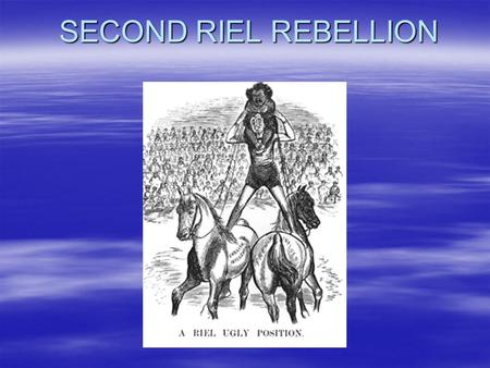 a history of the red river rebellion led by louis riel