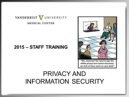 PRIVACY AND INFORMATION SECURITY