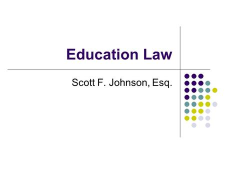 Education Law Scott F. Johnson, Esq.. About me Franklin Pierce Law Center and Concord University School of Law. New Hampshire Education Law (NHEdLaw,