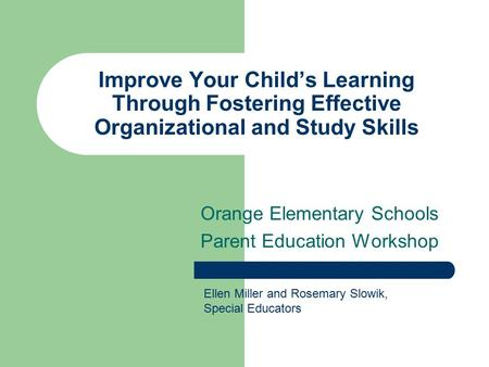 Orange Elementary Schools Parent Education Workshop