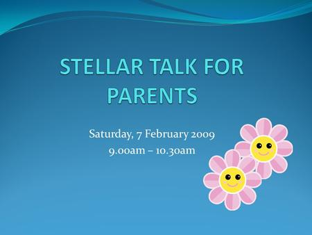 STELLAR TALK FOR PARENTS
