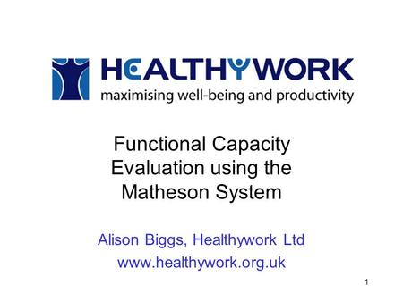 Functional Capacity Evaluation using the Matheson System