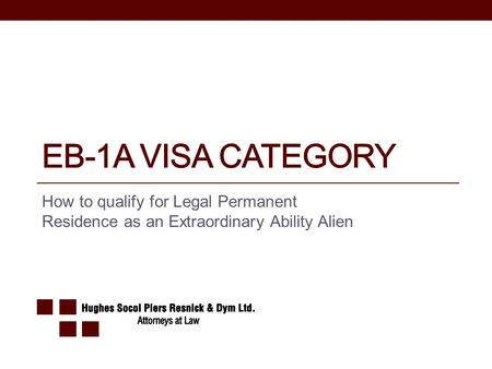 How to qualify for Legal Permanent Residence as an Extraordinary Ability Alien.
