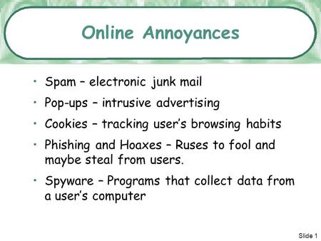 Online Annoyances Spam – electronic junk mail