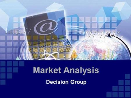 Decision Group Market Analysis. Agenda  Market  DPI/DPC Market Size  Market Segments  Forensic Solution Market  Competitors  Decision Market Position.
