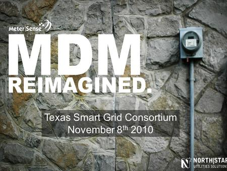 Texas Smart Grid Consortium November 8 th 2010. Transition Probability Chaos Theory attractors Signal to Noise ratio MultiColinearity Remove the Complexity.