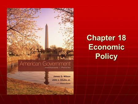Chapter 18 Economic Policy. Copyright © 2011 Cengage WHO GOVERNS? WHO GOVERNS? 1.Who in the federal government can make our economy strong? 2.Who was.
