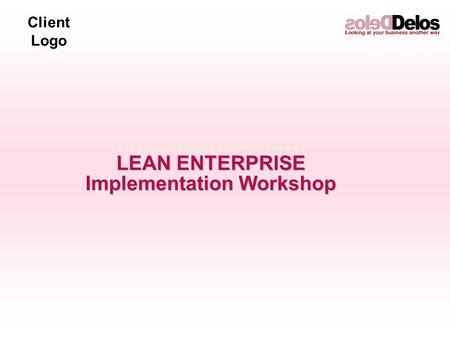Client Logo LEAN ENTERPRISE Implementation Workshop.