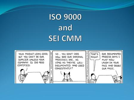 What ISO 9000 Mandates The requirements for a quality system have been standardized - but many organizations like to think of themselves as unique. So.