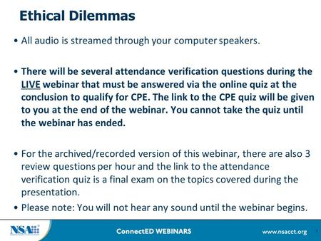 Ethical Dilemmas All audio is streamed through your computer speakers.