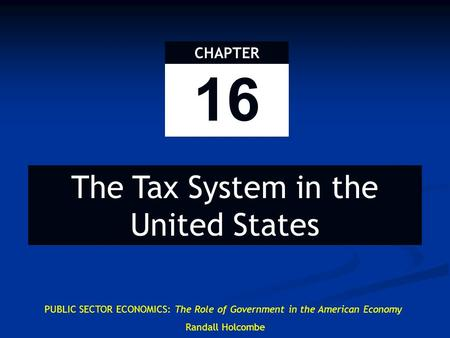 U.S. Tax System Effects of tax depend upon how it interacts with other taxes U.S. has federal tax system 3 major categories of U.S. tax system: Federal.