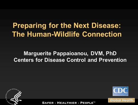Preparing for the Next Disease: The Human-Wildlife Connection