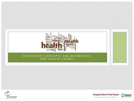 One health concepts and knowledge, One Health Course