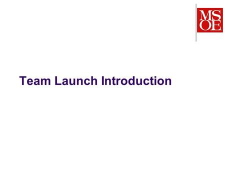 Team Launch Introduction. Real projects are large and complex, and most software is created by teams Merely throwing people together does not result in.