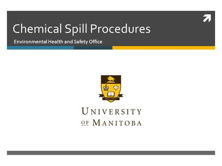  Chemical Spill Procedures Environmental Health and Safety Office.